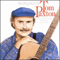 The Very Best of Tom Paxton - Tom Paxton