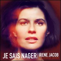 Je Sais Nager - Ir�ne Jacob/Francis Jacob