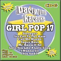 Party Tyme Karaoke: Girl Pop, Vol. 17 - Karaoke