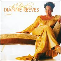 The Best of Dianne Reeves - Dianne Reeves