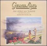 George Lloyd: An African Shrine and other piano pieces