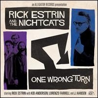 One Wrong Turn - Rick Estrin / Rick Estrin & the Nightcats