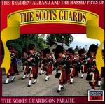 Scots Guards on Parade