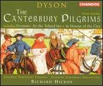 George Dyson: The Canterbury Pilgrims; At the Tabard Inn; In Honour of the City