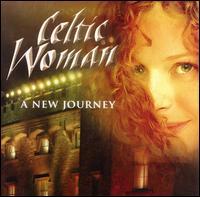 A New Journey - Celtic Woman