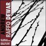 Andrew Raffo Dewar: Six Lines of Transformation; Music for Eight Bamboo Flutes
