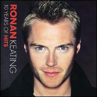 10 Years of Hits [Bonus Track] - Ronan Keating