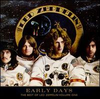 Early Days: The Best of Led Zeppelin, Vol. 1 - Led Zeppelin