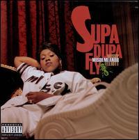 Supa Dupa Fly - Missy Misdemeanor Elliott