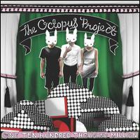 One Ten Hundred Thousand Million - The Octopus Project