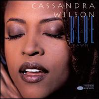 Blue Light 'Til Dawn - Cassandra Wilson