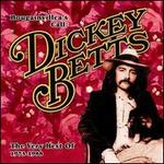 The Very Best of Dickey Betts: 1973-1978 Bougainvilleas Call