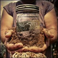 Grass Roots - Big Smo
