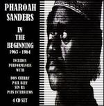 The Pharoah Sanders Story: In the Beginning 1963-1965