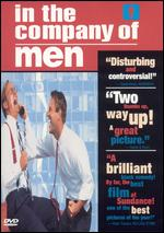 In the Company of Men - Neil LaBute