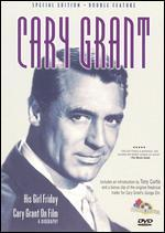 His Girl Friday/Cary Grant on Film: A Biography [Special Edition]