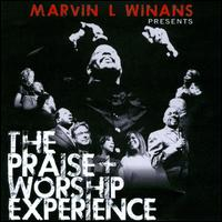 The Praise + Worship Experience - Marvin L. Winans