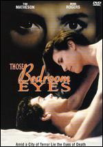 Those Bedroom Eyes