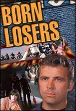 Born Losers [Vhs]