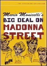 Big Deal on Madonna Street [Criterion Collection]