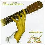 Paco de Lucia Interpreta a Manuel de Falla