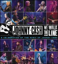 We Walk the Line: A Celebration of the Music of Johnny Cash - Various Artists