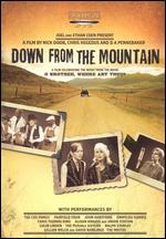 Down From the Mountain - Chris Hegedus; D.A. Pennebaker; Nick Doob