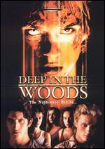 Deep in the Woods - Lionel Delplanque