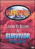Survival: Learn to Become a Survivor in the Wild
