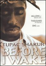 Tupac Shakur-Before I Wake