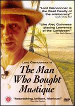 The Man Who Bought Mustique