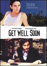 Get Well Soon - Justin McCarthy