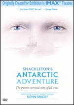 Shackleton's Antarctic Adventure [IMAX] - George Butler