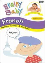 Brainy Baby: French - Simple Words & Phrases