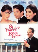Since You've Been Gone - David Schwimmer