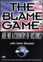 The Blame Game - Are We a Country of Victims?