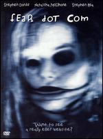 Fear Dot Com - William Malone