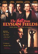 The Man From Elysian Fields - George Hickenlooper