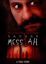 Savage Messiah - Mario Azzopardi