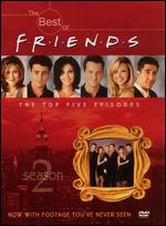 The Best of Friends: Season 2 - The Top 5 Episodes -