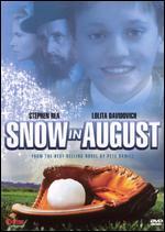 Snow in August - Richard Friedenberg