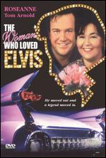 The Woman Who Loved Elvis - Bill Bixby