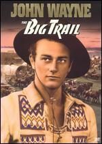 The Big Trail (Full Screen Edition)