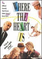 Where the Heart Is - John Boorman