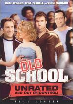 Old School [Unrated P&S] - Todd Phillips