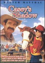 Casey's Shadow - Martin Ritt; Raymond Stark