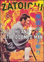 Zatoichi and the Doomed Men