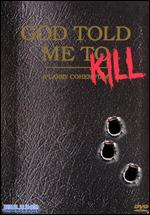 God Told Me To - Larry Cohen