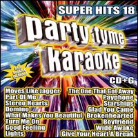 Party Tyme Karaoke: Super Hits, Vol. 18 - Karaoke