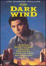 The Dark Wind - Errol Morris